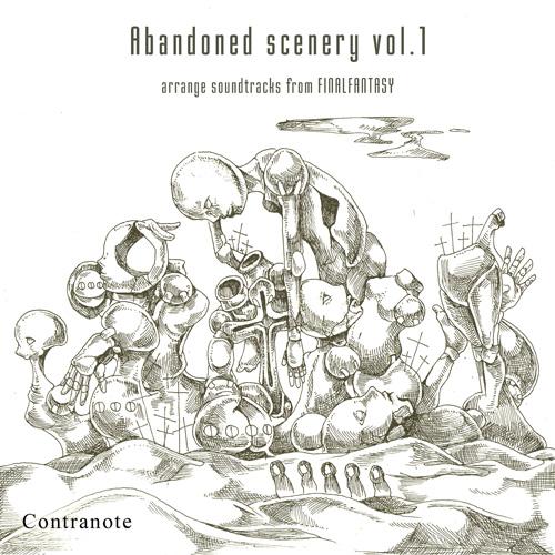 ファイナルファンタジーフィールド曲メタルコアアレンジ「Abandoned Scenery vol.1」